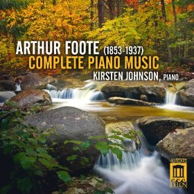Arthur Foote Complete Piano Music